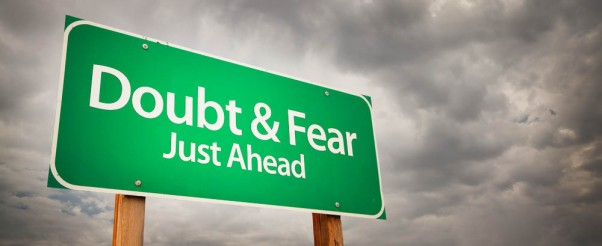 2014.06.16.13.49.56.14_Fear-and-Doubt-are-the-Number-One-Enemies-of-the-Entrepreneur